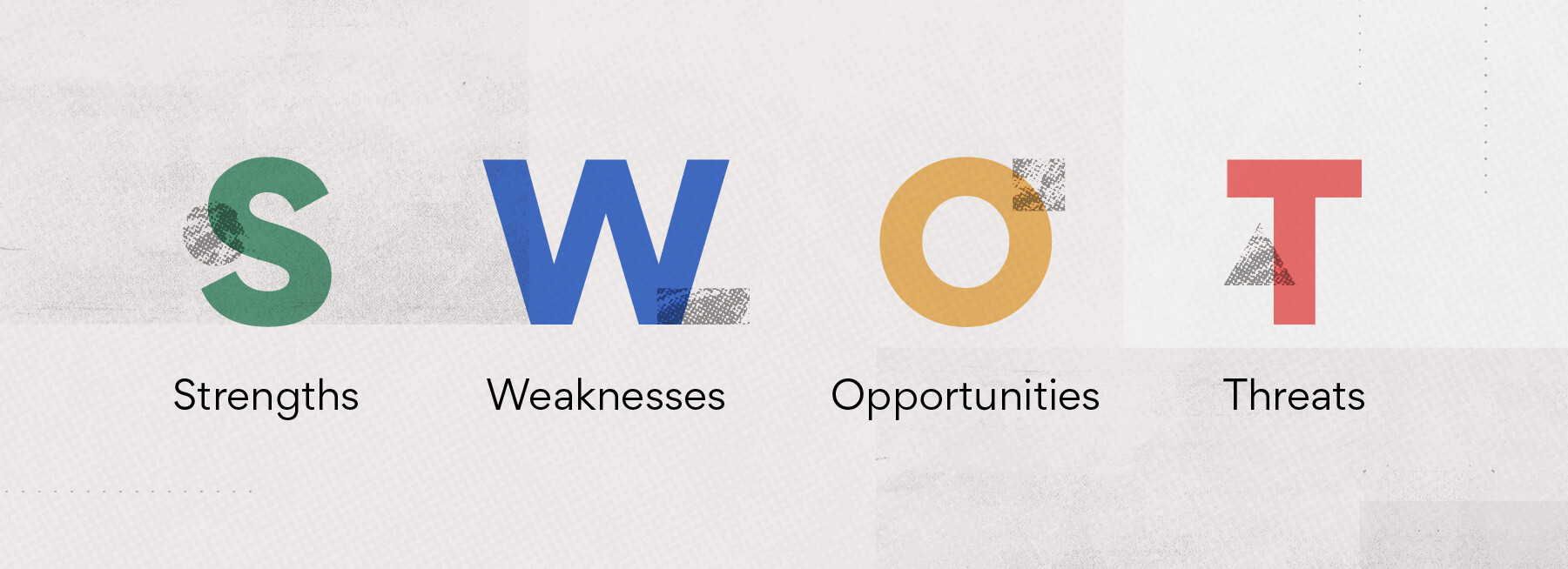 Strengths, weaknesses, opportunities, and threats