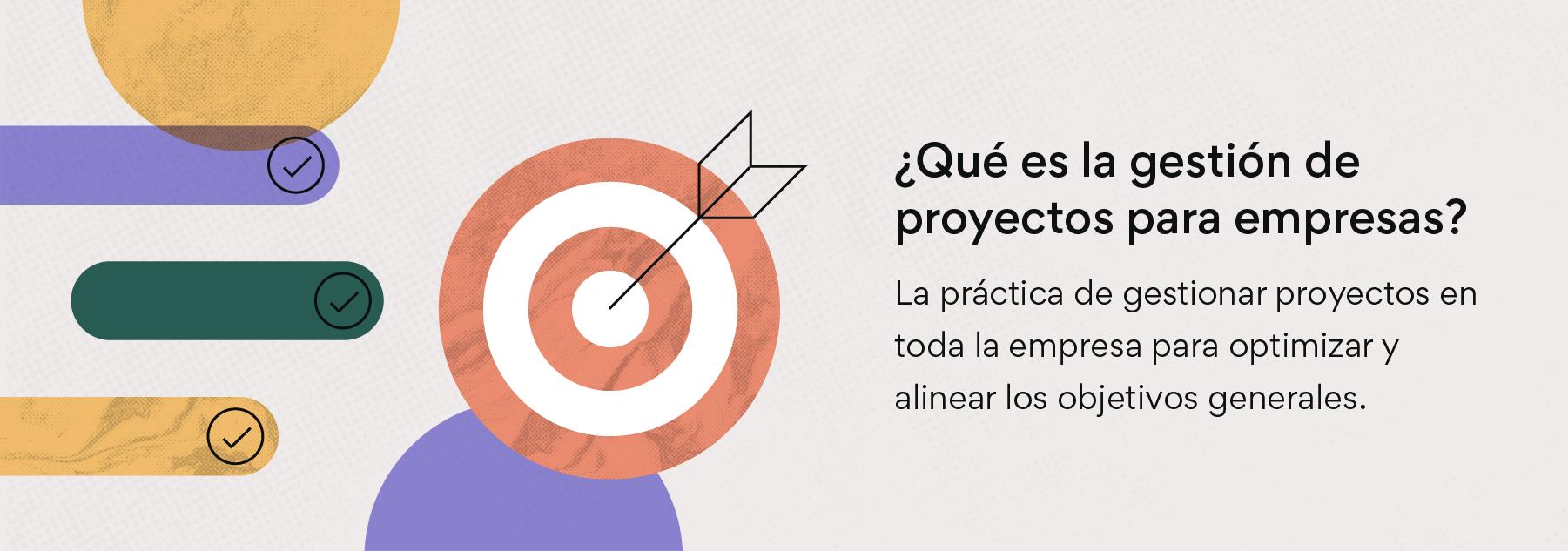 ¿Qué es la gestión de proyectos para empresas?